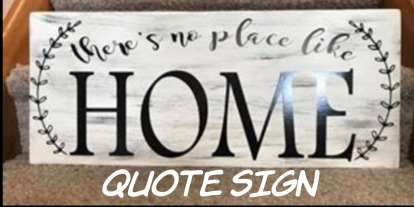 """Quote Sign / Choose """"Just like picture"""" for font option or change the wording to whatever you'd like! $35 Adult Shape"""