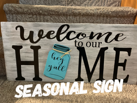 Seasonal Sign /all small shapes available at party!