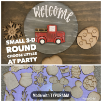 Small 3-D Round / Sm 3-D $30 Shape/ pick littles at party